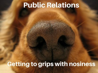 PR getting to grips with nosiness