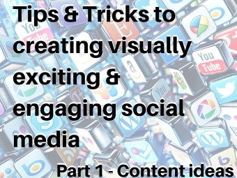 Tips & Tricks to creating visually exciting & engaging social media v4