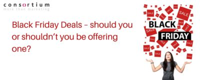 Black Friday Deals – should you or shouldn't you be offering one?