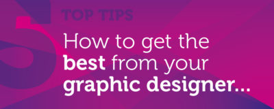 How to get the best from your graphic designer…Marketing Agency Worthing West Sussex