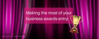 Making the most of your business awards entry