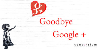 Goodbye Google+