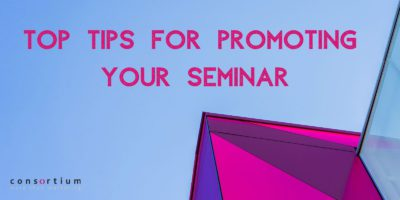 Top Tips for promoting your seminar