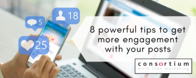 8 powerful tips to get more engagement with your posts